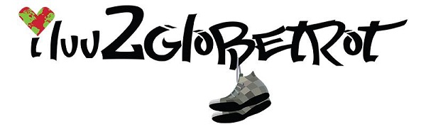 I Luv 2 Globe Trot - Motivating you to trot the globe!